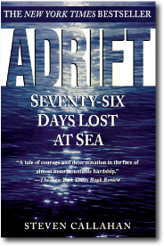 Adrift: Seventy Six Days Lost at Sea by Steven Callahan