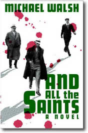 And All The Saints by Michael Walsh