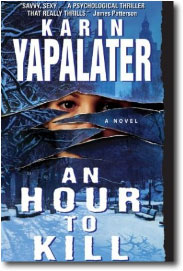 An Hour To Kill by Karin Yapalater