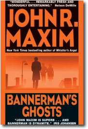 Bannerman's Ghost by John R. Maxim