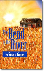 The Bend in the River by Susan Gibbs
