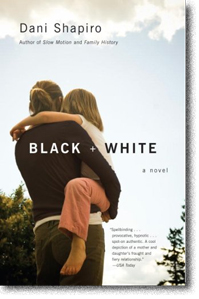 Black and White by Dani Shapiro