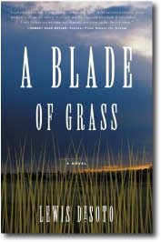 A Blade of Grass by Lewis DeSoto