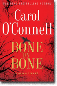 Bone by Bone by Carol O�Connell