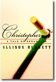Christopher by Allison Burnett