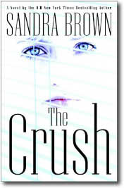 The Crush by Sandra Brown