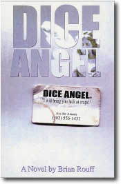 Dice Angel by Brian Rouff