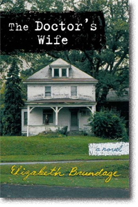 The Doctor's Wife by Elizabeth Brundage