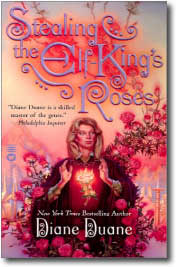 Stealing the Elf King's Roses by Diane Duane