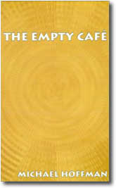 The Empty Cafe by Michael Hoffman