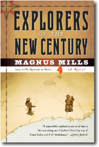Expolorers of the New Century by Magnus Mills