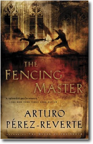 The Fencing Master  by Arturo Perez-Reverte