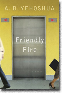 Friendly Fire by A. B. Yehoshua