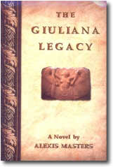 The Giuliana Legacy by Alexis Masters