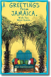 Greetings from Jamaica by Mari SanGiovanni