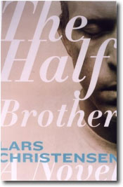 The Half Brother by Lars Christensen