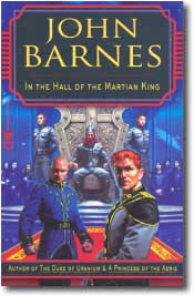 In the Hall of the Martian King by John Barnes