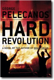 Hard Revolutoin by George Pelecanos