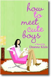 How to Meet Cute Boys by Deanna Kizis