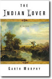 The Indian Lover by Garth Murphy