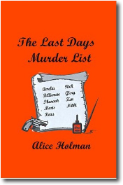 The Last Days Murder List by Alice Holman