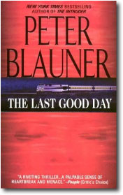 The Last Good Day by Peter Blauner