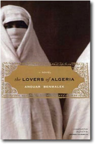 The Lovers of Algeria by Anouar Benmalek