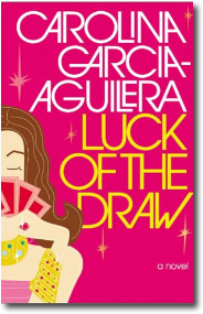 Luck of the Draw by Carolina Garcia-Aguilera