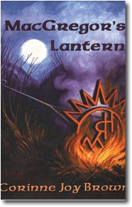 MacGregor's Lantern by Corinne Joy Brown