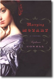 Marrying Mozart by Stephanie Cowell