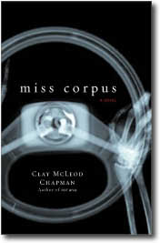 Miss Corpus by Clay McLeod Chapman