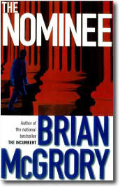 The Nominee by Brian McGrory