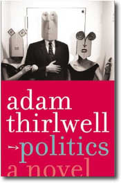 Politics by Adam Thirlwell