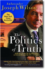 The Politics of Truth by Joseph Wilson