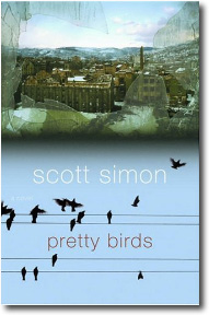 Pretty Birds by Scott Simon