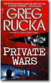 PRIVATE WARS by Greg Rucka