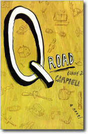 Q Road by Bonnie J. Campbell
