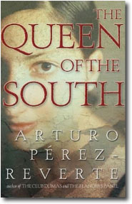 The Queen of the South by Arturo Perez Reverte