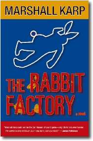 The Rabbit Factory by Marshall Karp