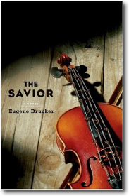 The Savior by Eugene Drucker