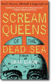 Scream Queens of the Dead Sea by Gilad Elbom