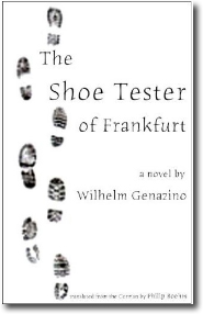 The Shoe Tester of Frankfort by Wilhelm Genazino