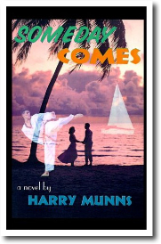 Someday Comes by Harry Munns