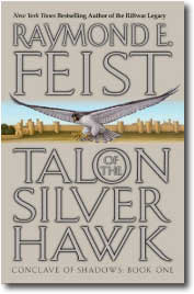 Talon of the Silver Hawek by Raymond Feist