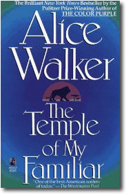 Alice Walker : The Temple of My Familiar : The Color Purple : Book ...