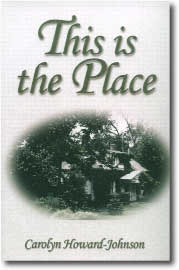 This is the Place by Carolyn Howard-Johnson