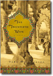 The Twentieth Wife Indu Sundaresan