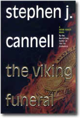The Viking Funeral by Stephen J. Cannell at amazon.com