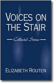 Voices on the Stair by Elizabeth Routen