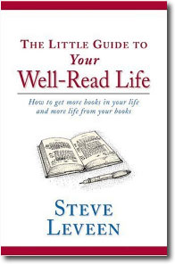 The Little Guide ot Your Well-Read Life by Steve Leveen